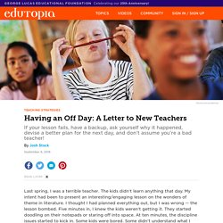 Having an Off Day: A Letter to New Teachers
