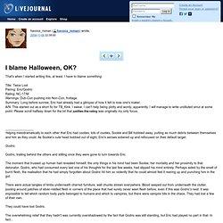 havocs_roman: I blame Halloween, OK?