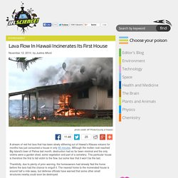 Lava Flow In Hawaii Incinerates Its First House