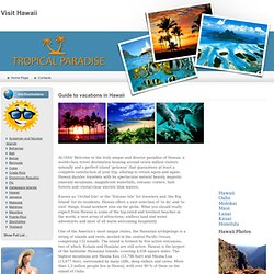 Hawaii Travel Guide , Hawaii Hotels and Resorts , Vacations in Hawaii