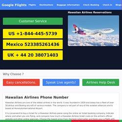 Hawaiian Airlines Phone Number 1-844-445-5739