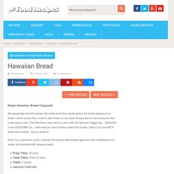 Hawaiian Bread - All food Recipes