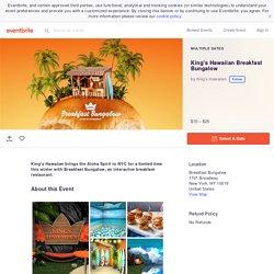 King's Hawaiian Breakfast Bungalow Tickets, Multiple Dates