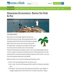 Hawaiian Economics: Barter for Fish & Poi