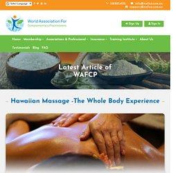 Hawaiian Massage -The Whole Body Experience - WAFCP
