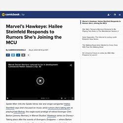Marvel's Hawkeye: Hailee Steinfeld Responds to Rumors She's Joining the MCU