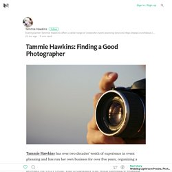 Tammie Hawkins: Finding a Good Photographer
