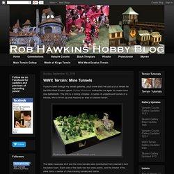 Rob Hawkins Hobby: WWX Terrain: Mine Tunnels