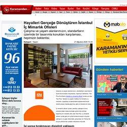 Hayalleri Gerçeğe Dönüştüren İstanbul İç Mimarlık Ofisleri