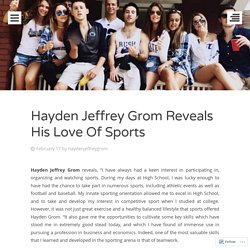 Hayden Jeffrey Grom, Thanks His High School Sports Mentors