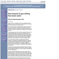 New hazard of gas drilling: flow-back water