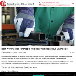 Best Work Gloves for People who Deal with Hazardous Chemicals
