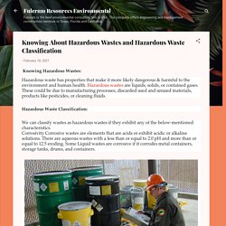Knowing About Hazardous Wastes and Hazardous Waste Classification