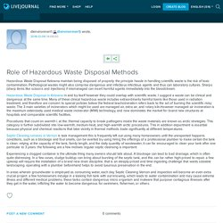 Role of Hazardous Waste Disposal Methods: dlenvironmen1