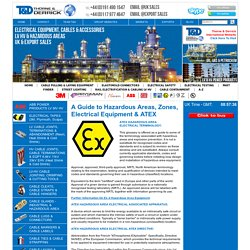 HAZARDOUS AREAS, ELECTRICAL EQUIPMENT, HAZARDOUS AREA ZONES, ATEX - HAZARDOUS AREA ELECTRICAL