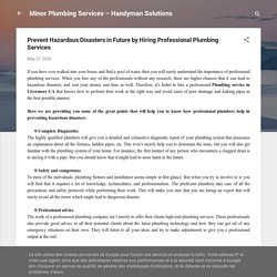 Prevent Hazardous Disasters in Future by Hiring Professional Plumbing Services