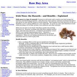 Irish Moss: the Hazards – and Benefits – Explained