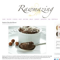 Hazelnut Chocolate Mousse: Healthy!