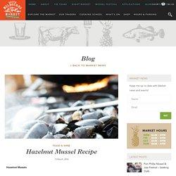 Hazelnut Mussel Recipe - South Melbourne Market