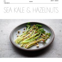 Sea Kale & Hazelnuts – Dig Delve – An online magazine about gardens, landscape, growing & making.