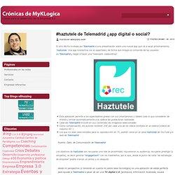 #haztutele de Telemadrid ¿app digital o social?
