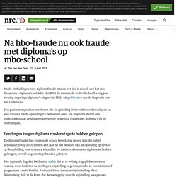 Na hbo-fraude nu ook fraude met diploma's op mbo-school - NRC