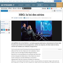 Culture : HBO, la loi des séries