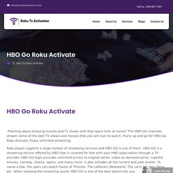 HBO Go Roku Activate - HBO Roku Activate