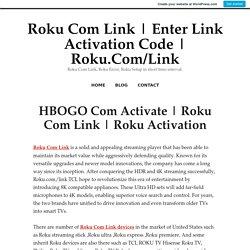 Roku Activation – Roku Com Link