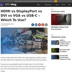 HDMI vs DisplayPort vs DVI vs VGA vs USB-C [Simple Guide]