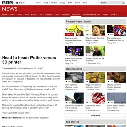 Head to head: Potter versus 3D printer