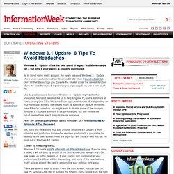 Windows 8.1 Update: 8 Tips To Avoid Headaches
