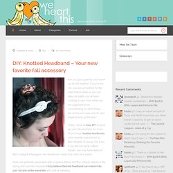 DIY: Knotted Headband – Your new favorite fall accessory