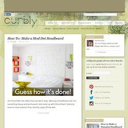 DIY Design Community « Keywords: headboard, design, DIY, modern