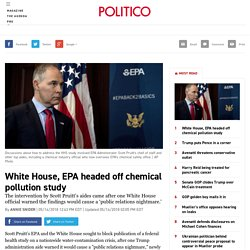 White House, EPA headed off chemical pollution study