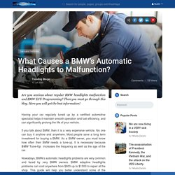What Causes a BMW's Automatic Headlights to Malfunction?