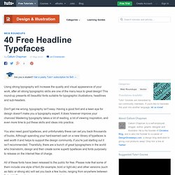 40 Free Headline Typefaces