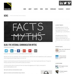 Five internal communication myths