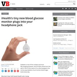 iHealth's tiny new blood glucose monitor plugs into your headphone jack