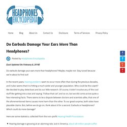 Do Earbuds Damage Your Ears More Than Headphones? - Headphones Encyclopedia