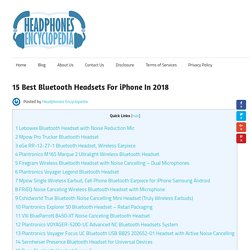 15 Best Bluetooth Headsets For iPhone In 2018 - Headphones Encyclopedia