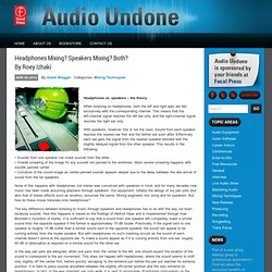 Headphones Mixing? Speakers Mixing? Both? By Roey Izhaki | Audio Undone