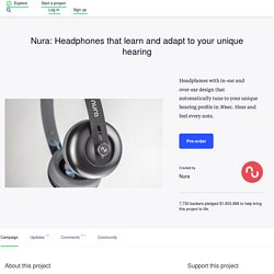 Nura: Headphones that learn and adapt to your unique hearing by Nura
