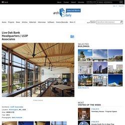 Live Oak Bank Headquarters / LS3P Associates