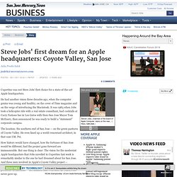 Steve Jobs' first dream for an Apple headquarters: Coyote Valley, San Jose - San Jose Mercury News (Build 20110413222027)