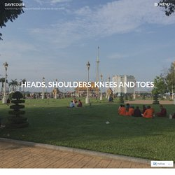 Heads, shoulders, knees and toes – davecoles