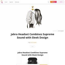 Jabra Headset Combines Supreme Sound with Sleek Design