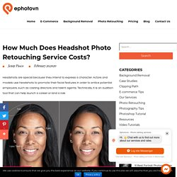 How Much Does Headshot Photo Retouching Service Costs?