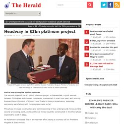 Headway in $3bn platinum project