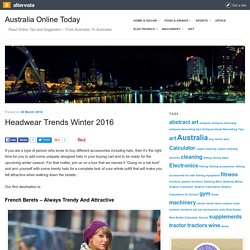 Headwear Trends Winter 2016